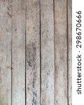 wood texture wood texture... | Shutterstock . vector #298670666