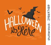 halloween is here card with... | Shutterstock .eps vector #298697489