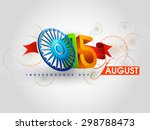 indian independence day... | Shutterstock .eps vector #298788473