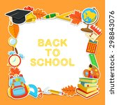 welcome back to school.... | Shutterstock .eps vector #298843076