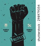 protest poster  raised fist... | Shutterstock .eps vector #298979354