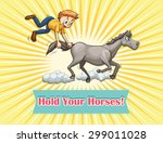 Idiom Saying Hold Your Horses