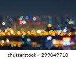city light blurred bokeh... | Shutterstock . vector #299049710