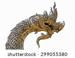 king of nagas | Shutterstock . vector #299055380