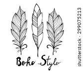 hand drawn bird black  feathers ... | Shutterstock .eps vector #299075213