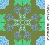 circular seamless  pattern of...   Shutterstock .eps vector #299189390