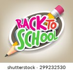 colorful realistic 3d back to... | Shutterstock .eps vector #299232530