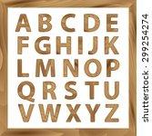 wooden alphabet  vector set... | Shutterstock .eps vector #299254274
