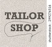 tailor shop. vector banner for... | Shutterstock .eps vector #299276516