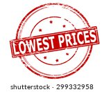 rubber stamp with text lowest... | Shutterstock .eps vector #299332958