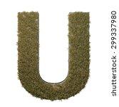 letter u made of dead grass ...