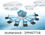 cloud computing network  ... | Shutterstock . vector #299407718