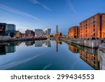 albert dock complex in liverpool | Shutterstock . vector #299434553