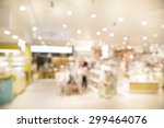 supermarket blur background... | Shutterstock . vector #299464076
