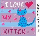 sweet blue kitten with flowers...   Shutterstock .eps vector #299534243
