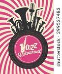 banner for jazz restaurant with ... | Shutterstock .eps vector #299537483