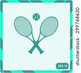 tennis rackets with ball vector ... | Shutterstock .eps vector #299768630