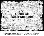 grunge texture   abstract stock ... | Shutterstock .eps vector #299784344
