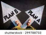 plan a and plan b dilemma... | Shutterstock . vector #299788733