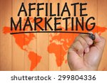 the hand writing affiliate... | Shutterstock . vector #299804336