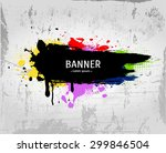 vector grunge colorful banner... | Shutterstock .eps vector #299846504