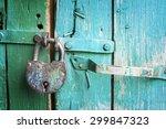 old lock on the door. lock on... | Shutterstock . vector #299847323