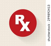 medical prescription rx sign... | Shutterstock .eps vector #299892413