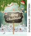 christmas scene  snowfall... | Shutterstock .eps vector #299937884