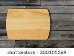 empty bamboo cutting board on a ... | Shutterstock . vector #300105269