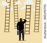 business man choose the ladder...   Shutterstock .eps vector #300190793