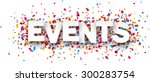 white events sign over confetti