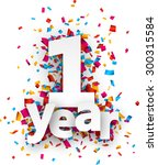 one year paper sign over... | Shutterstock .eps vector #300315584