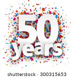 fifty years paper sign over... | Shutterstock .eps vector #300315653