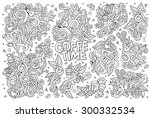 coffee time doodles hand drawn... | Shutterstock .eps vector #300332534