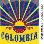 colombia vintage patriotic... | Shutterstock .eps vector #300387530