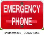 emergency phone call sign post...
