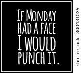 funny  inspirational quotation... | Shutterstock .eps vector #300431039