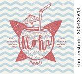 aloha surfing sign. grunge... | Shutterstock .eps vector #300432614
