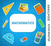 math backdrop. education... | Shutterstock .eps vector #300470999