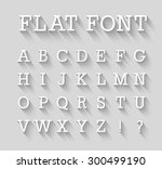 flat font with long shadow... | Shutterstock .eps vector #300499190