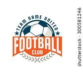 football logo template design... | Shutterstock .eps vector #300581246