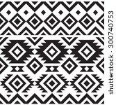 black and white geometry tribal ... | Shutterstock .eps vector #300740753