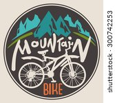 retro label mountain bike. hand ... | Shutterstock .eps vector #300742253