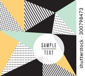 abstract triangle design with... | Shutterstock .eps vector #300798473