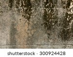 Rough And Dirty  Concrete Wall...