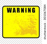 warning  sign | Shutterstock .eps vector #301067084