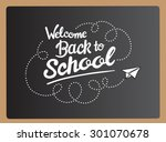 welcome back to school message... | Shutterstock .eps vector #301070678