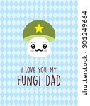 cute mushroom fungi dad card | Shutterstock .eps vector #301249664