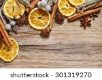 christmas background  cinnamon... | Shutterstock . vector #301319270