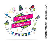 vector   party celebrate banner ... | Shutterstock .eps vector #301808264